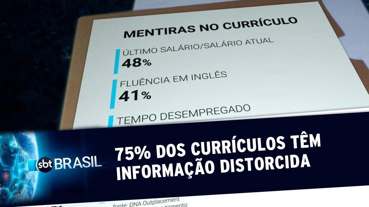 75% dos currículos têm informação distorcida