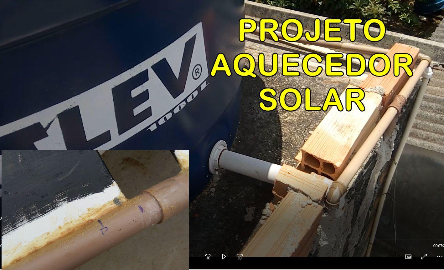 AQUECEDOR Solar caseiro: Uma solução barata para reduzir o custo da conta de luz (energia elétrica) da sua casa. Vide vídeo e arquivo de projeto